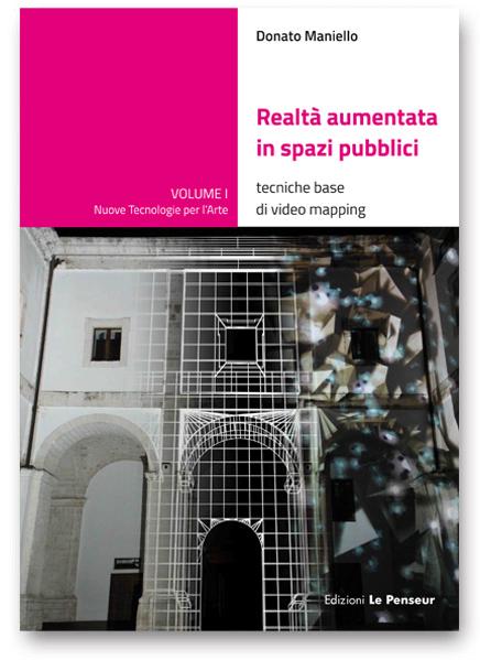 Realtà aumentata in spazi pubblici - tecniche base di video mapping