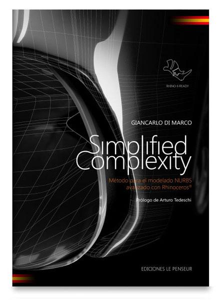 Simplified Complexity – Método para el modelado NURBS avanzado con Rhinoceros®