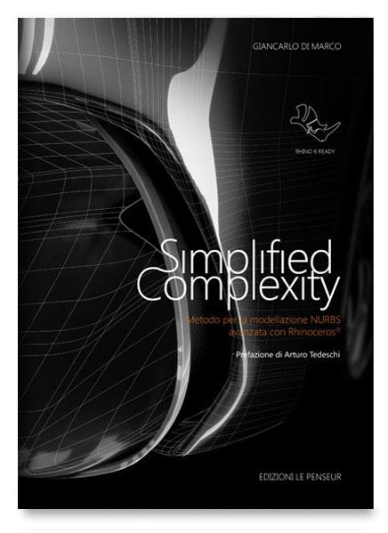 Simplified Complexity – Metodo per la modellazione NURBS avanzata con Rhinoceros®