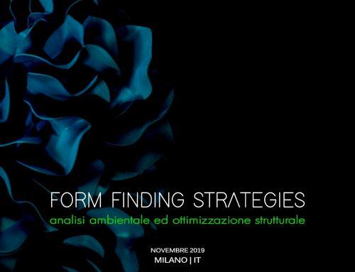 Form Finding Strategies | Milano 7-10 Novembre 2019