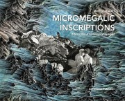 Micromegalic Inscriptions