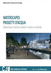WATERSCAPES PROGETTI D'ACQUA