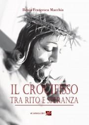 Il Crocifisso tra rito e...